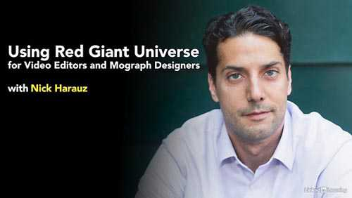 Lynda – Using Red Giant Universe for Video Editors and Mograph Designers