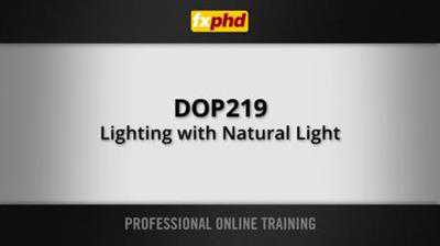 DOP219 Lighting with Natural Light