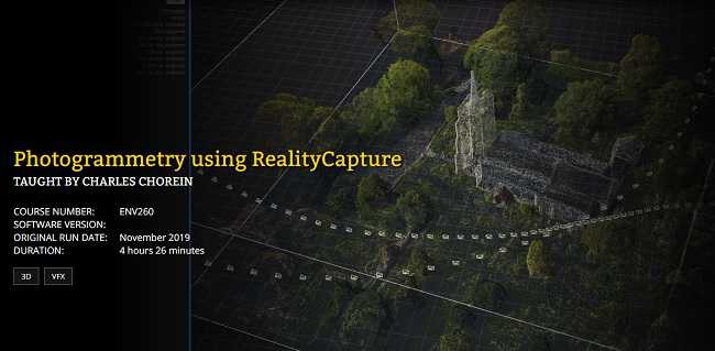 FXPHD – ENV260 – Photogrammetry Using RealityCapture