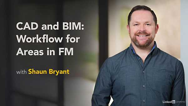 Lynda - CAD and BIM: Workflow for Areas in Facilities Management