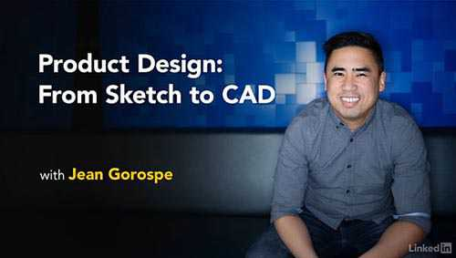 Lynda – Product Design: From Sketch to CAD