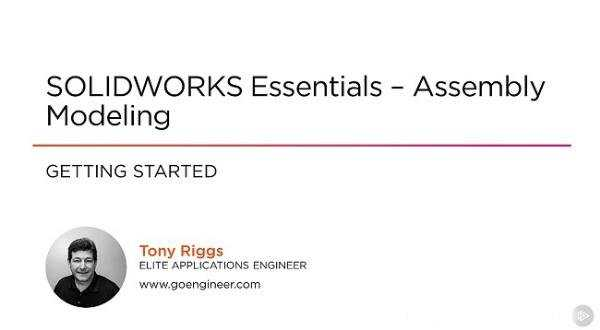 Tutorials SOLIDWORKS Essentials - Assembly Modeling