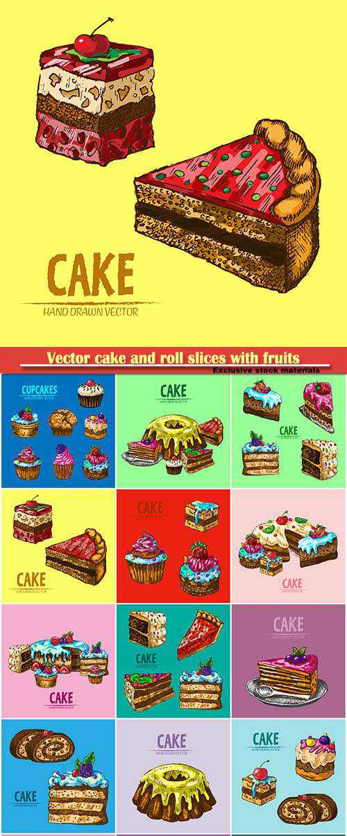 Vector cake and roll slices with fruits hand drawn retro illustration