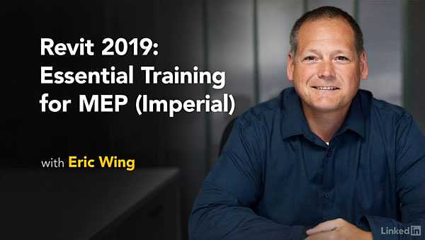Lynda – Revit 2019: Essential Training for MEP (Imperial)