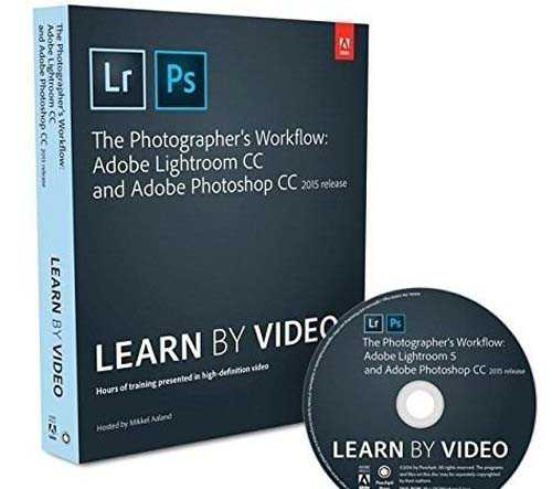 The Photographer's Workflow - Adobe Lightroom CC and Adobe Photoshop CC (2015 release) UPDATED