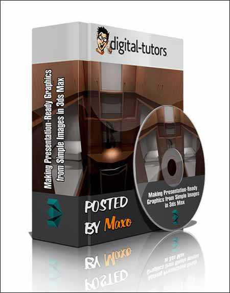 Digital Tutors Making Presentation Ready Graphics from Simple Images in 3ds Max