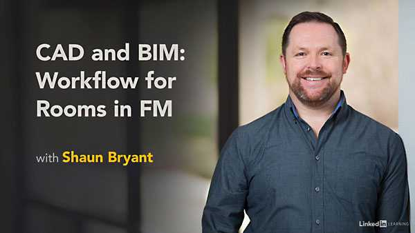 Lynda - CAD and BIM: Workflow for Rooms in Facilities Management