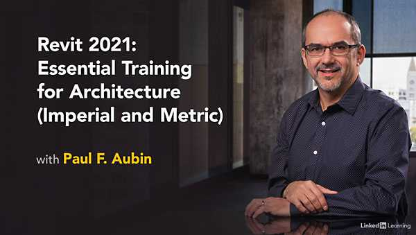 Lynda – Revit 2021: Essential Training for Architecture (Imperial and Metric)