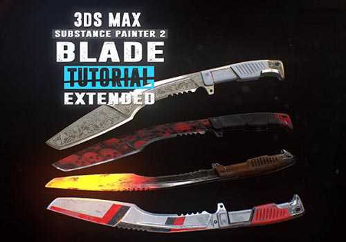 Gumroad - Blade Tutorial - Extended Edition - Substance Painter 2 - PBR Texturing