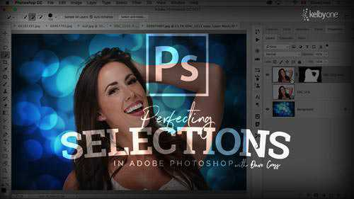 KelbyOne - Perfecting Selections in Adobe Photoshop (Updated)