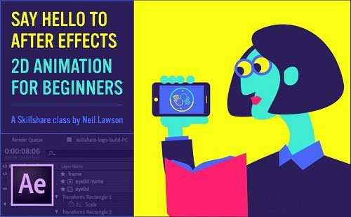 Skillshare – Say Hello to AfterEffects – 2D Animation for Beginners (Updated)